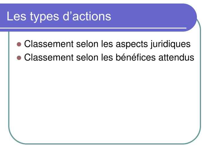 Les types d actions