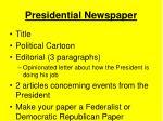 presidential newspaper