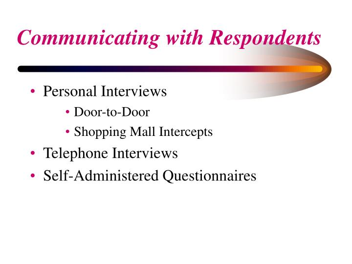 Communicating with respondents