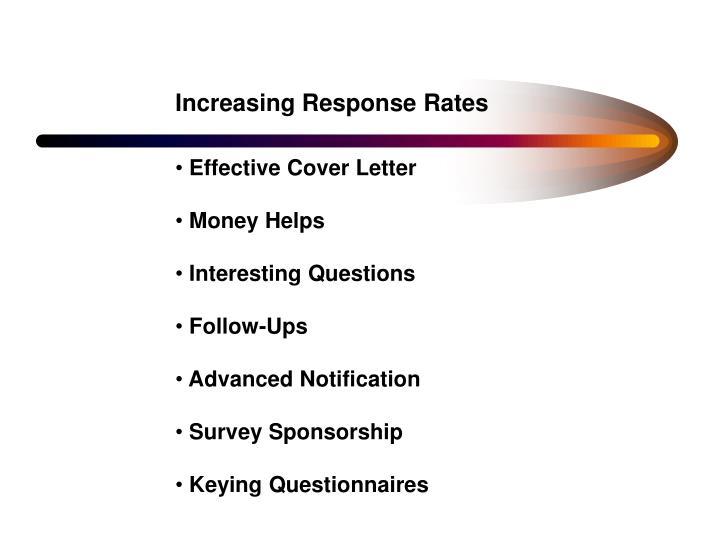 Increasing Response Rates