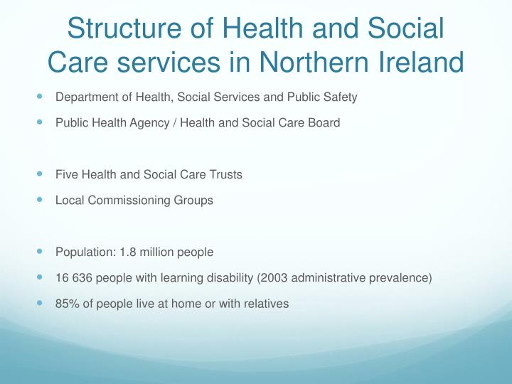 Structure of health and social care services in northern ireland