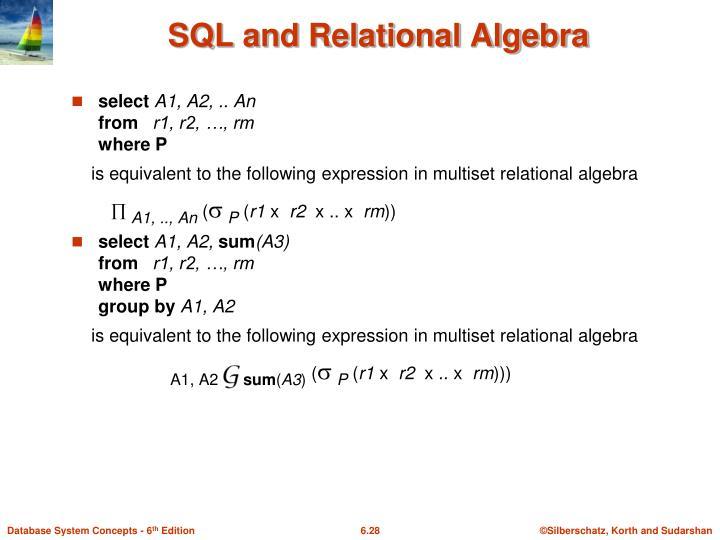 SQL and Relational Algebra