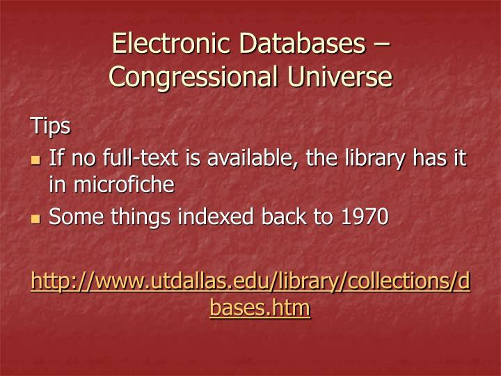 Electronic Databases – Congressional Universe