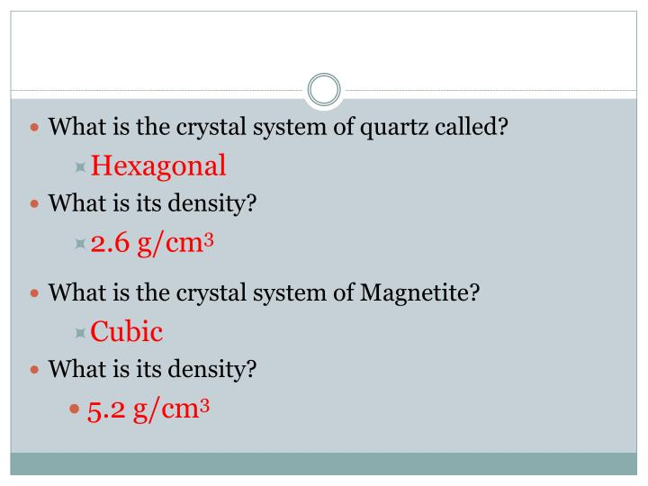 What is the crystal system of quartz called?