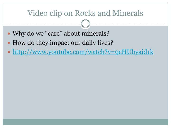 Video clip on Rocks and Minerals