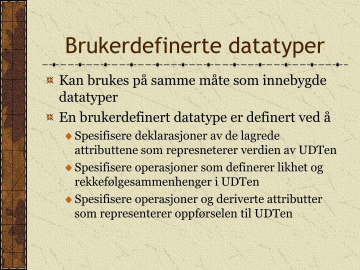 Brukerdefinerte datatyper