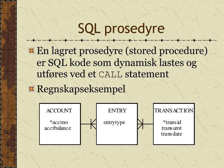SQL prosedyre