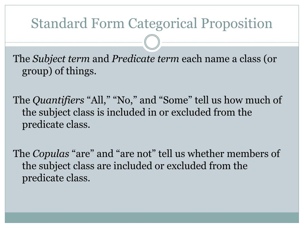 4 standard form of categorical propositions  PPT - 6 Categorical Propositions PowerPoint Presentation ...