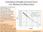 calculation of height of aerosol layer over mauna loa observatory
