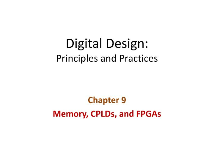 Digital design principles and practices