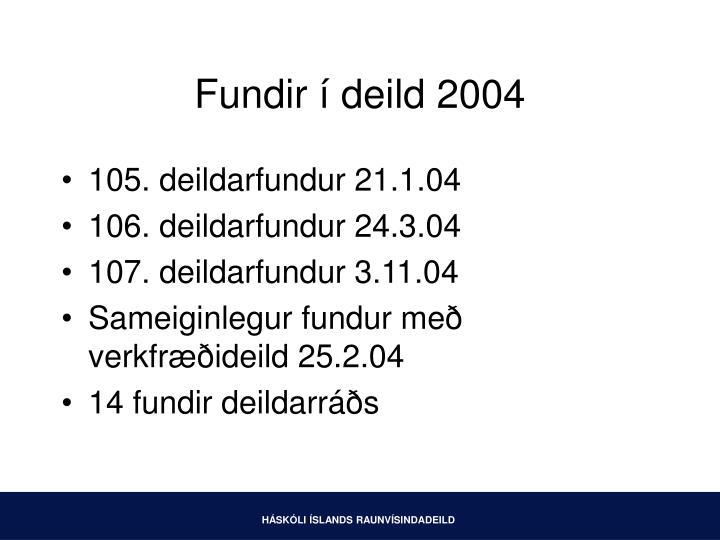 Fundir deild 2004