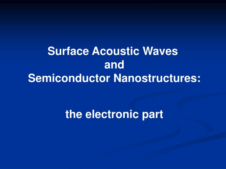 Surface Acoustic Waves