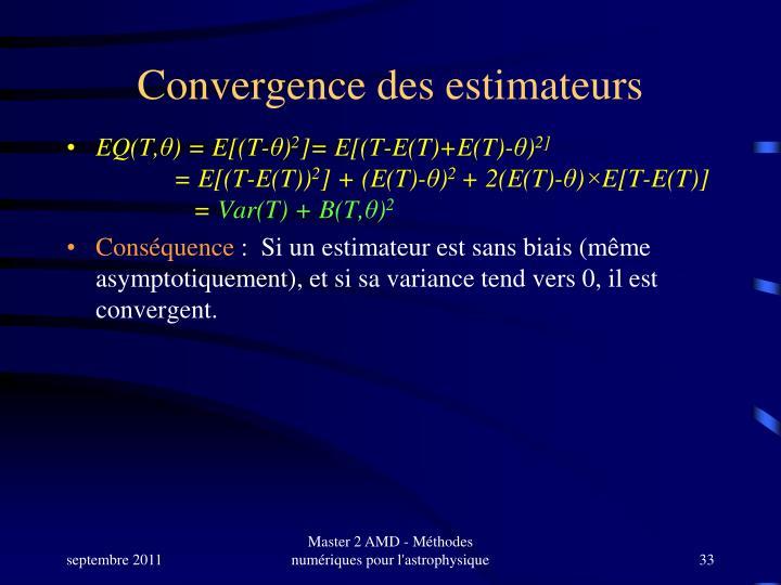 Convergence des estimateurs