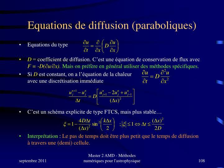Equations de diffusion (paraboliques)