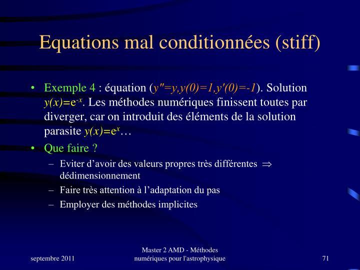 Equations mal conditionnées (stiff)