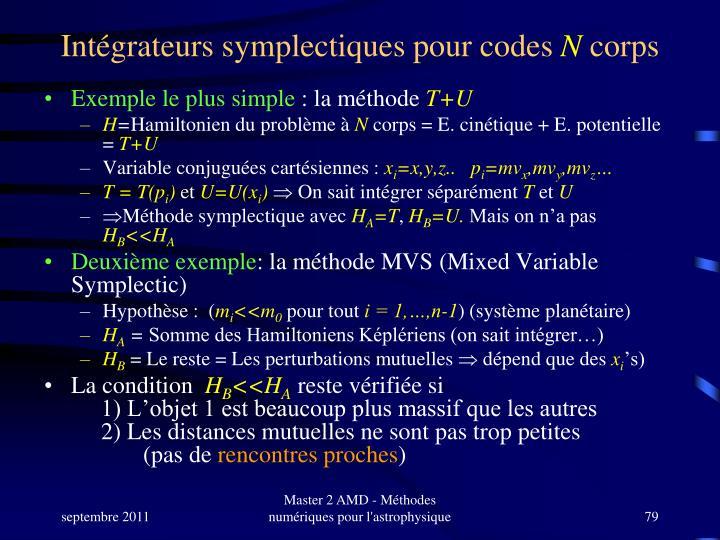 Intégrateurs symplectiques pour codes