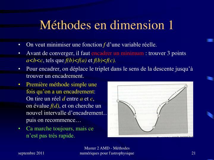 Méthodes en dimension 1
