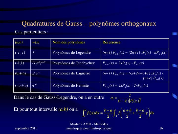 Quadratures de Gauss – polynômes orthogonaux