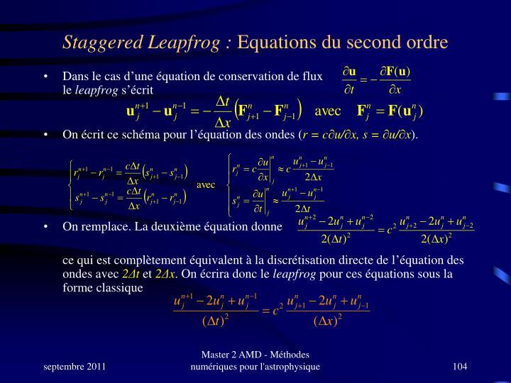 Staggered Leapfrog :