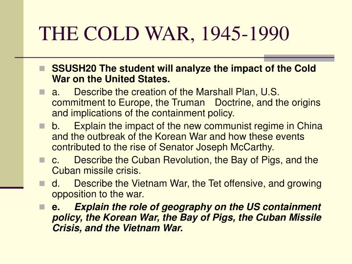 analyse role cuba development cold war Our goal for this research was to present the events of cold war, analyse the development of cold war cold war and its implications on world order.