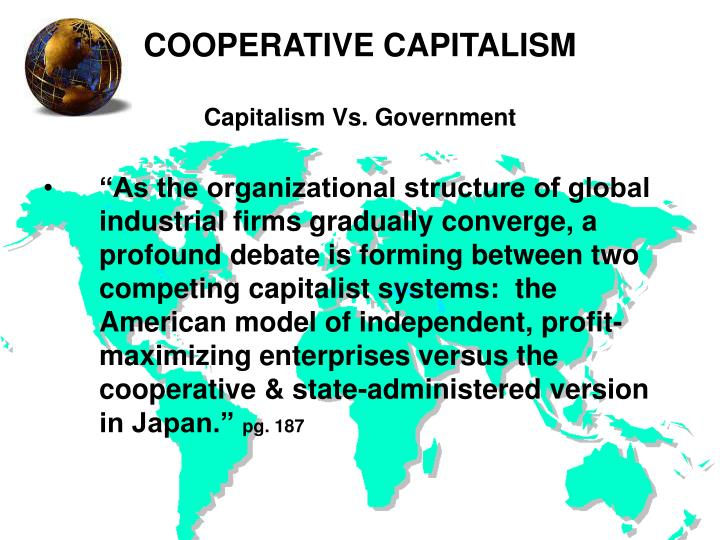 the connection between globalization and capitalism Does globalization, as its advocates maintain, help spread the wealth the relationship between globalization and poverty is complex, harrison acknowledges.