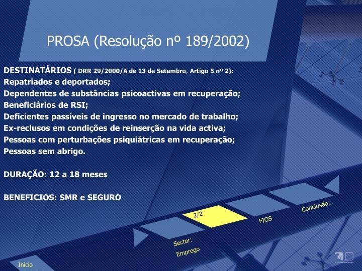 PROSA (Resolução nº 189/2002)