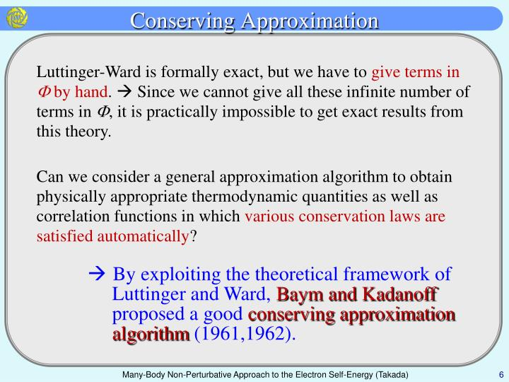 Conserving Approximation