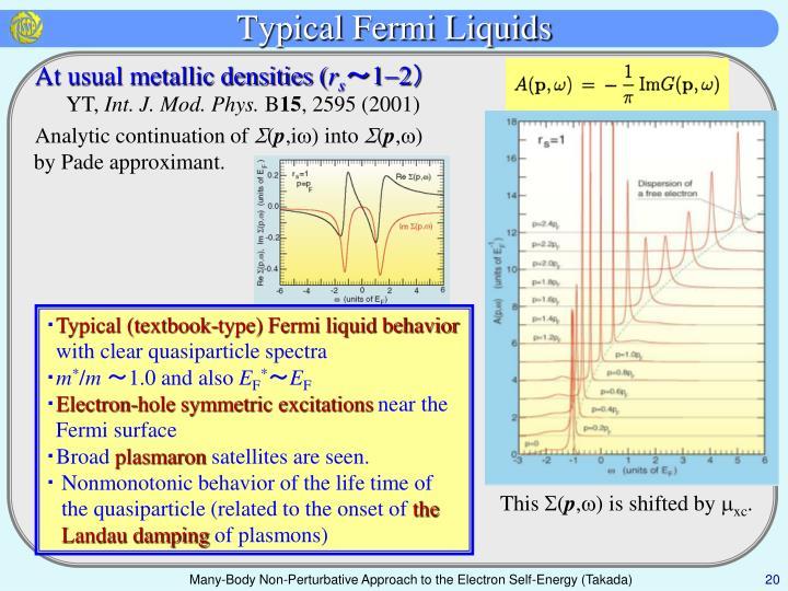 Typical Fermi Liquids