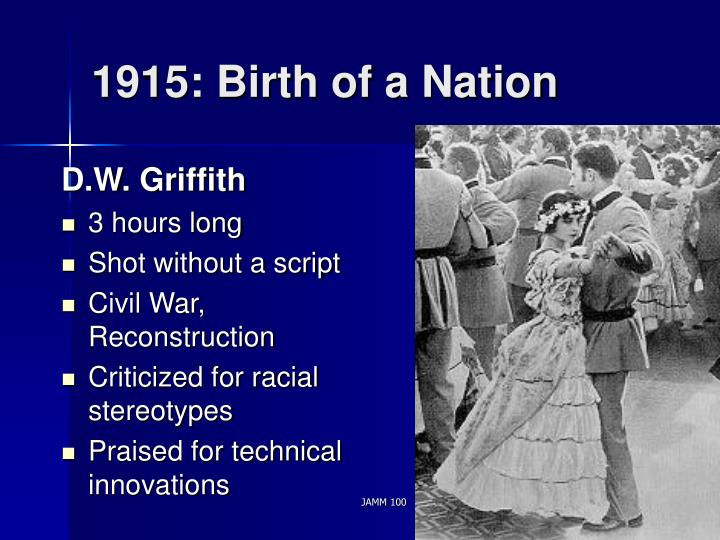 1915: Birth of a Nation