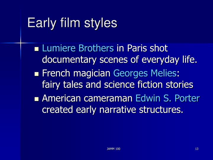 Early film styles