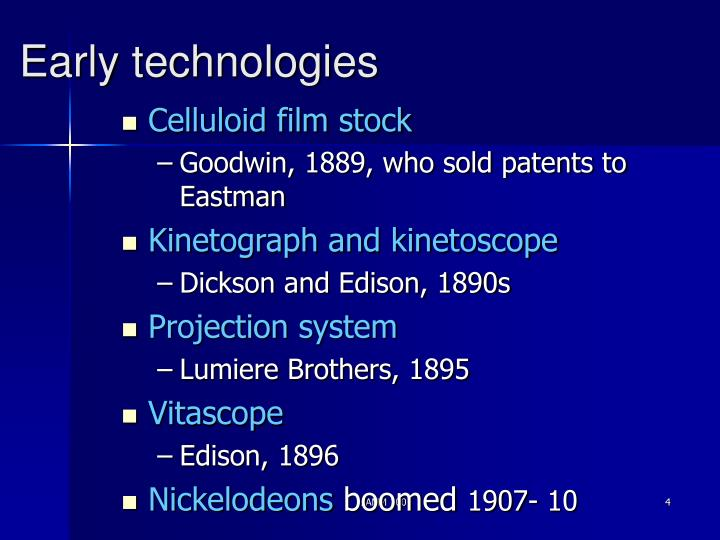 Early technologies
