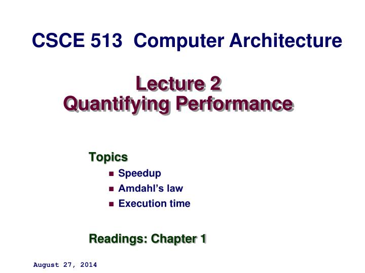 lecture 2 quantifying performance n.