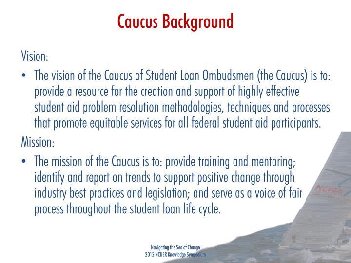 Caucus background