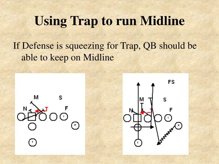 Using Trap to run Midline