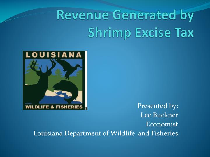 revenue generated by shrimp excise tax n.