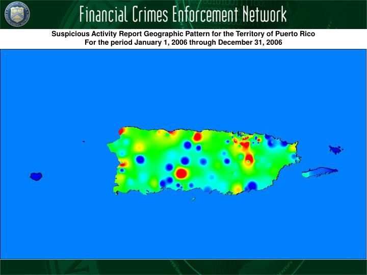 Suspicious Activity Report Geographic Pattern for the Territory of Puerto Rico
