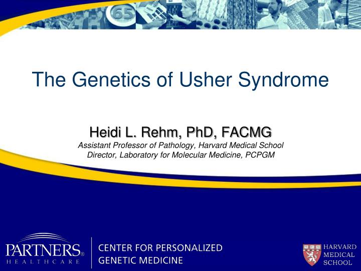 med term usher syndrome Doctor answers on symptoms, diagnosis, treatment, and more: dr sidman on which chromosome is usher syndrome located on: there are at least 8 different chromosomes implicated in the many different forms of this condition each form is a different level of severity and should be cared for by a team who can address the hearing concerns as.
