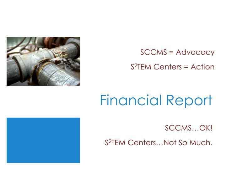 SCCMS = Advocacy