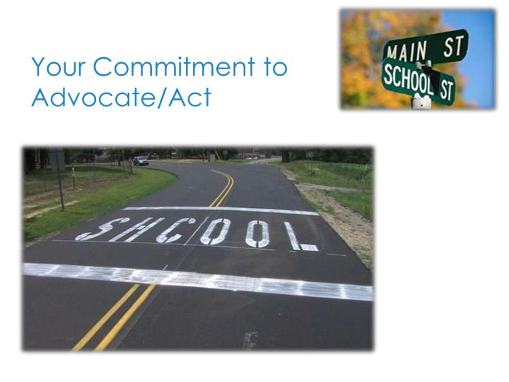 Your Commitment to Advocate/Act