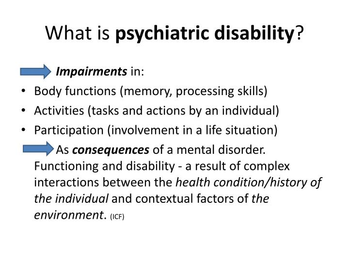 What is psychiatric disability