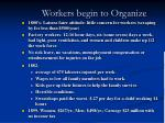 workers begin to organize