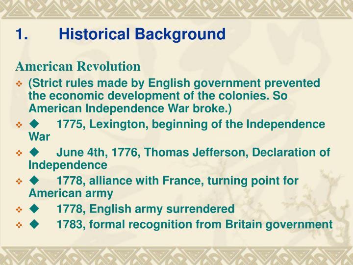 1.Historical Background