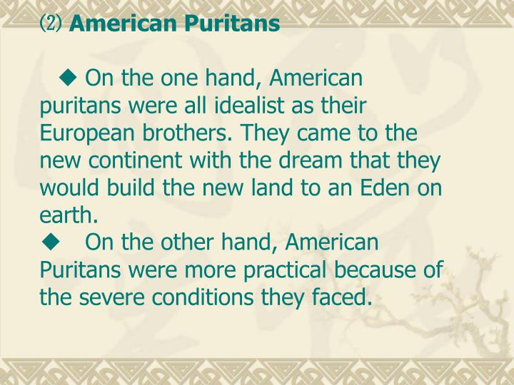 ⑵ American Puritans