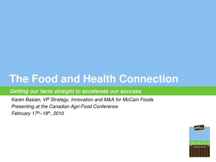 the food and health connection getting our facts straight to accelerate our success