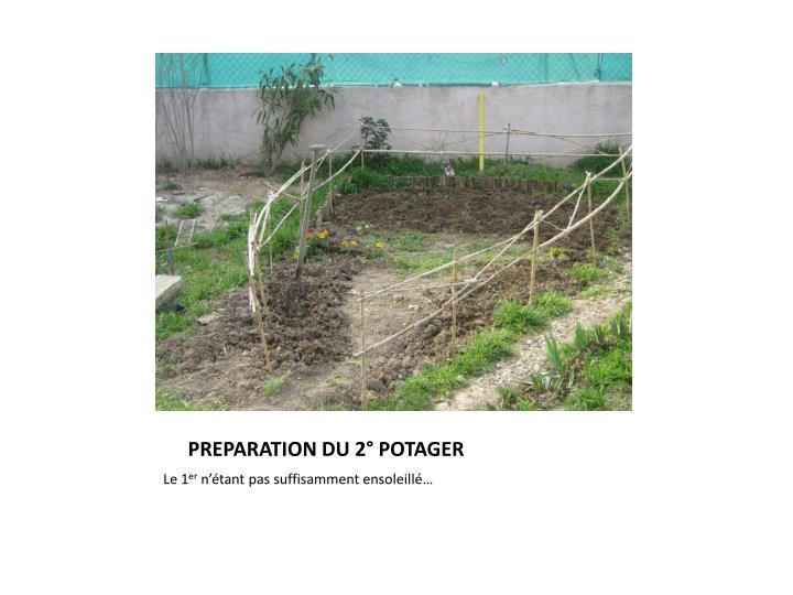 PREPARATION DU 2° POTAGER