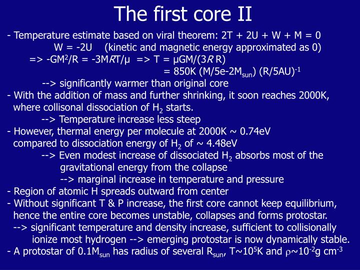 The first core II