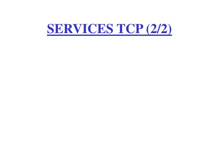 services tcp 2 2 n.