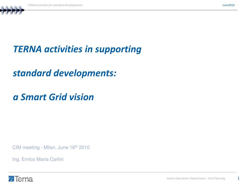 Ppt Terna Activities In Supporting Standard Developments