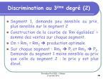 discrimination au 3 me degr 2