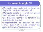le monopole simple 1